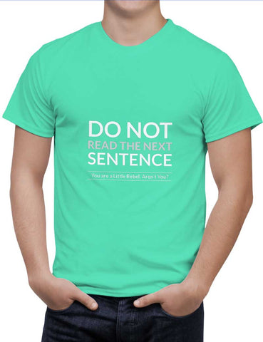Buy Do Not Read The Next Sentence Woman T-Shirts Online India | Do Not Read The Next Sentence T-Shirt | PosterGuy.in