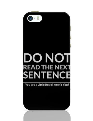 iPhone 5 / 5S Cases & Covers | Do Not Read The Next Sentence iPhone 5 / 5S Case Cover Online India