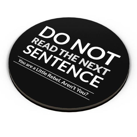PosterGuy | Do Not Read The Next Sentence Fridge Magnet Online India by Monkey Man Designs