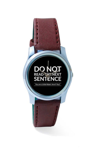 Women Wrist Watch India | Do Not Read The Next Sentence Wrist Watch Online India