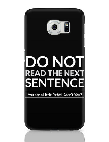 Samsung Galaxy S6 Covers | Do Not Read The Next Sentence Samsung Galaxy S6 Case Covers Online India