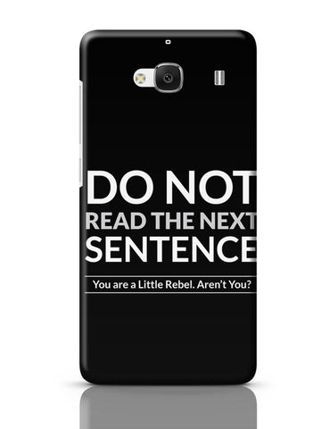 Xiaomi Redmi 2 / Redmi 2 Prime Cover| Do Not Read The Next Sentence Redmi 2 / Redmi 2 Prime Case Cover Online India