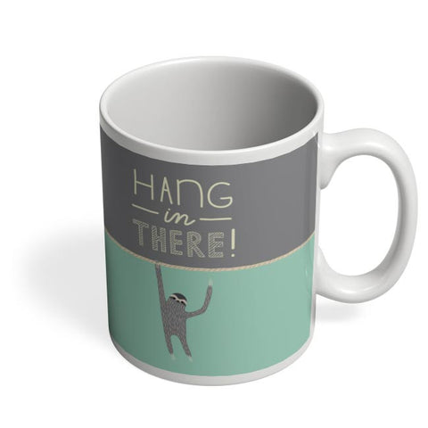 Coffee Mugs Online | Hang In There - Sloth Coffee Mug Online India