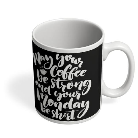Best Monday Wishes Coffee Mug Online India