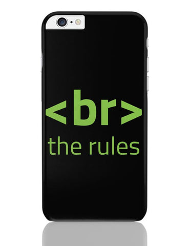 <Br> The Rules iPhone 6 Plus / 6S Plus Covers Cases Online India