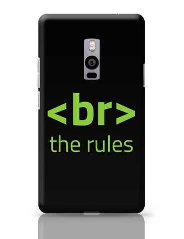 <Br> The Rules OnePlus Two Covers Cases Online India
