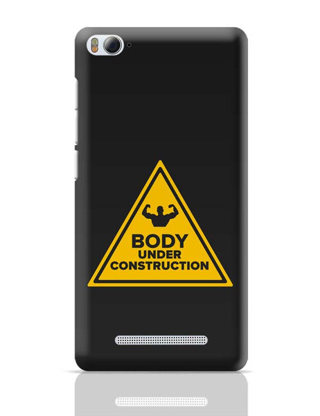 Body Under Construction Xiaomi Mi 4i Covers Cases Online India