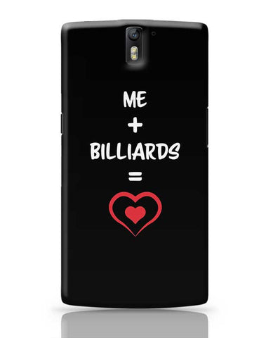 Me and Billiards Equals Love OnePlus One Covers Cases Online India