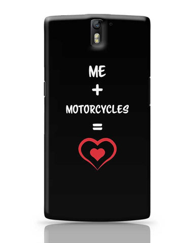 Me and Motorcycles Equals Love OnePlus One Covers Cases Online India