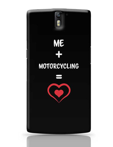 Me and Motorcycling Equals Love OnePlus One Covers Cases Online India