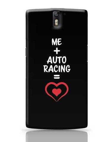 Me and Auto Racing Equals Love OnePlus One Covers Cases Online India