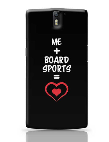 Me and Board Sports Equals Love OnePlus One Covers Cases Online India