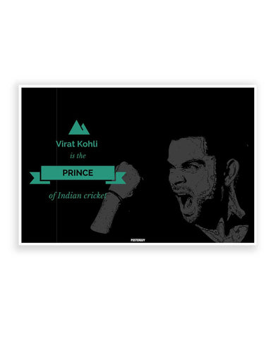 Buy Sports Posters Online | Virat Kohli is Prince of Indian Cricket Poster | PosterGuy.in