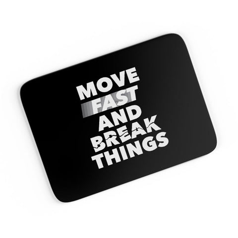 Move Fast And Break Things A4 Mousepad Online India