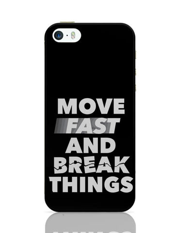 Move Fast And Break Things iPhone Covers Cases Online India