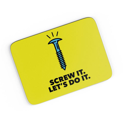 Screw It. Let'S Do It. A4 Mousepad Online India