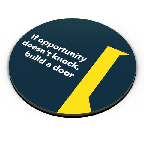 If Opportunity Doesn'T Knock | Build A Door Fridge Magnet Online India