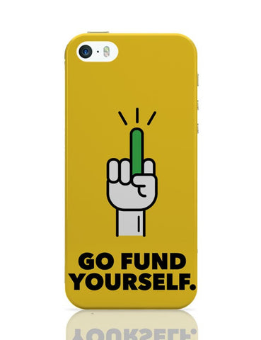 Go Fund Yourself iPhone Covers Cases Online India