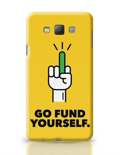 Go Fund Yourself Samsung Galaxy A7 Covers Cases Online India