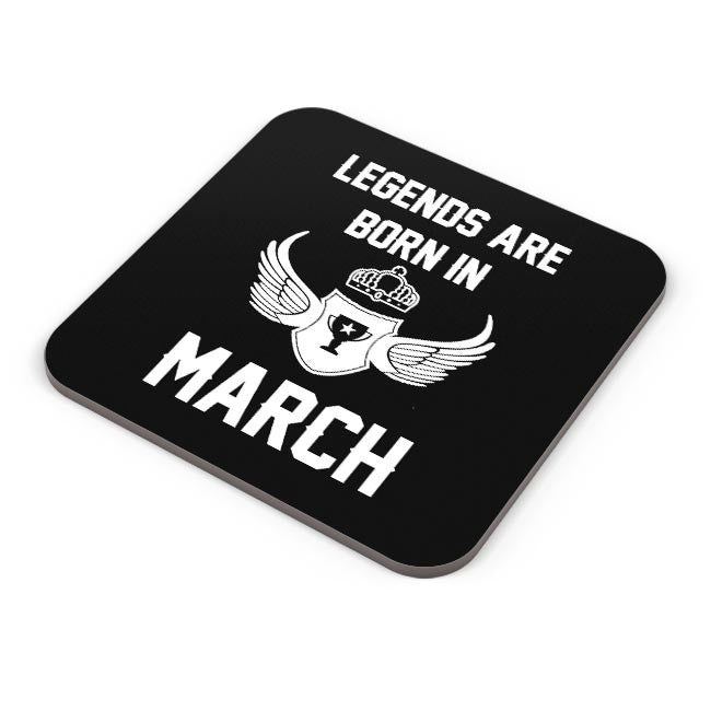 Buy Legends Are Born In March Birthday Gift For Him Coaster Online India