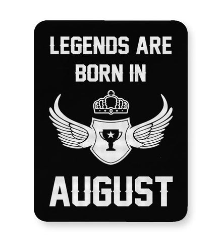 Legends Are Born In August Birthday Gift for Him Mousepad Online India