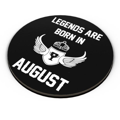 Legends Are Born In August Birthday Gift for Him Fridge Magnet Online India