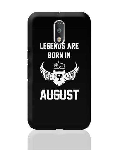Legends Are Born In August Birthday Gift for Him Moto G4 Plus Online India