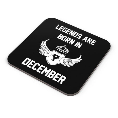 Legends Are Born In December Birthday Gift for Him Coaster Online India