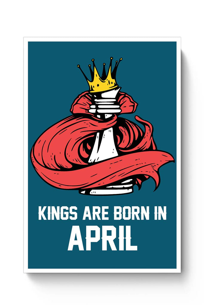 Buy Kings Are Born In April