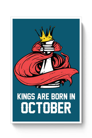Kings Are Born In October | Birthday Gifts For Men Poster Online India