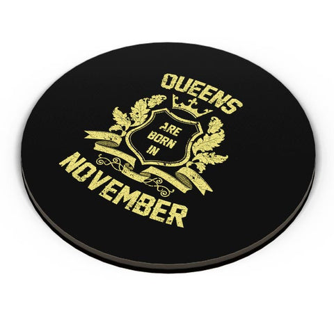 Queens Are Born In November | Birthday Gifts for Girls/Ladies Fridge Magnet Online India