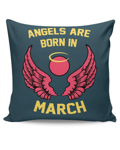 Angels Are Born In March Cushion Cover Online India