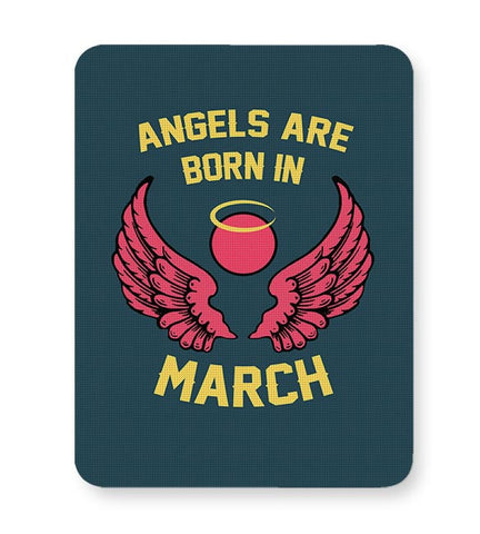 Angels Are Born In March Mousepad Online India