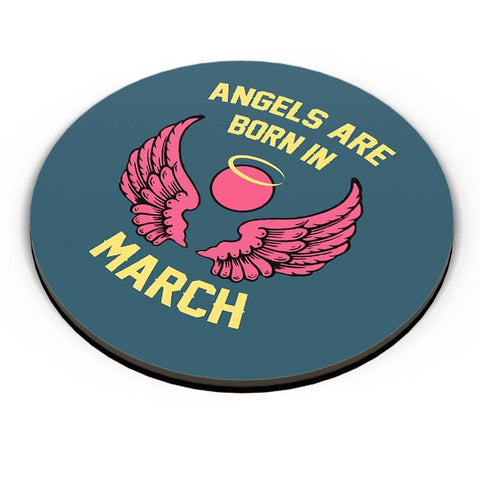 Angels Are Born In March Fridge Magnet Online India