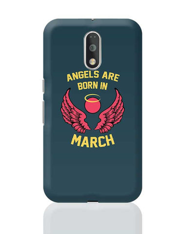 Angels Are Born In March Moto G4 Plus Online India