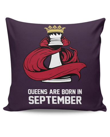 Queens Are Born In September Cushion Cover Online India