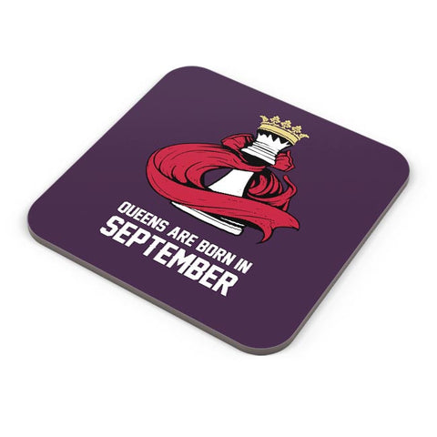 Queens Are Born In September Coaster Online India