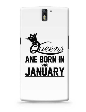 Queen are born in january OnePlus One Covers Cases Online India