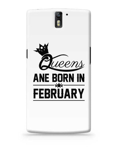 Queen are born in february OnePlus One Covers Cases Online India
