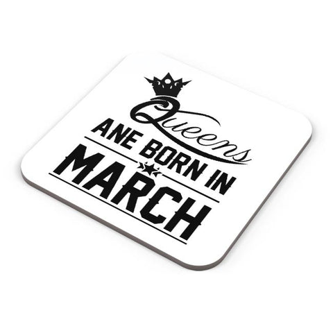 Queen are born in march Coaster Online India