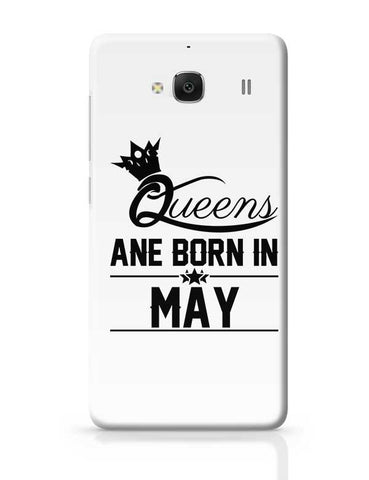 Queen are born in may Redmi 2 / Redmi 2 Prime Covers Cases Online India