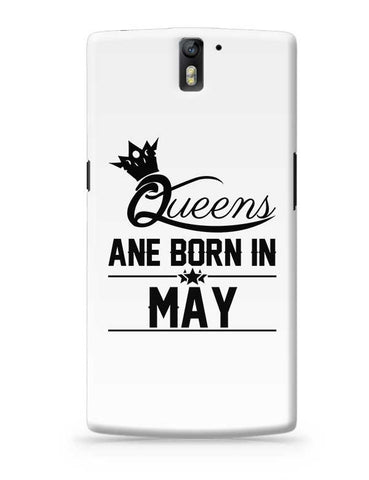 Queen are born in may OnePlus One Covers Cases Online India