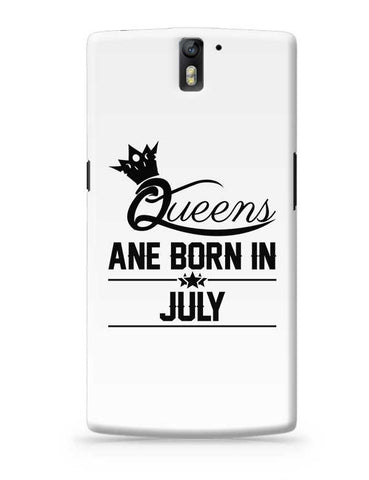 Queen are born in july OnePlus One Covers Cases Online India