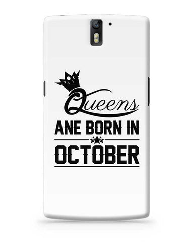 Queen are born in october OnePlus One Covers Cases Online India