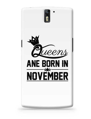Queen are born in november OnePlus One Covers Cases Online India
