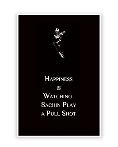 Buy Sports Posters Online | Happiness is Watching Sachin Play Poster | PosterGuy.in