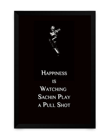 Framed Poster | Happiness is Watching Sachin Play Matte Laminated Framed Poster PosterGuy.in