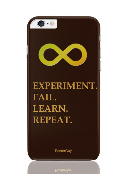iPhone 6 Plus / 6S Plus Covers & Cases | Experiment Fail Lear Repeat Motivational iPhone 6 Plus / 6S Plus Covers and Cases Online India
