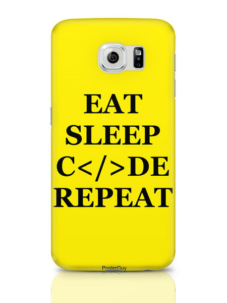 Samsung Galaxy S6 Covers & Cases | Eat Sleep Code Repeat Motivational Samsung Galaxy S6 Covers & Cases Online India