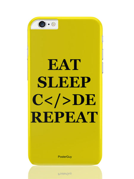 iPhone 6 Plus / 6S Plus Covers & Cases | Eat Sleep Code Repeat Motivational iPhone 6 Plus / 6S Plus Covers and Cases Online India